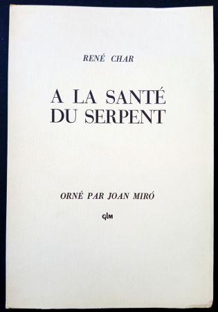 Libro Ilustrado Miró - A LA SANTE DU SERPENT ORNÉ PAR JOAN MIRO