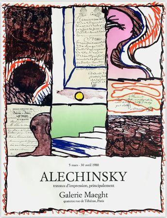 Cartel Alechinsky - ALECHINSKY TRAVAUX D'IMPRESSION, PRINCIPALEMENT.  Galerie Maeght 1980. Affiche originale en lithographie.