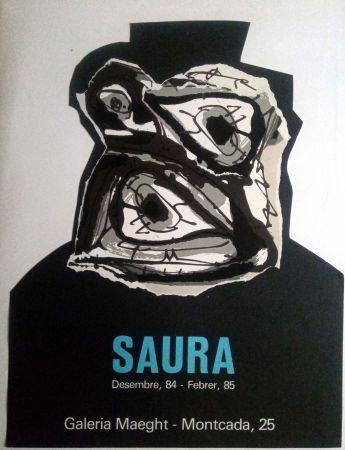 Cartel Saura - ANTONIO SAURA - MAEGHT - DESEMBRE 84 / FEBRER 85