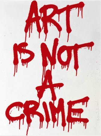 Serigrafía Mr Brainwash - Art is not a Crime