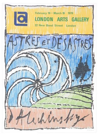 Cartel Alechinsky - Astres et Désastres, 1970