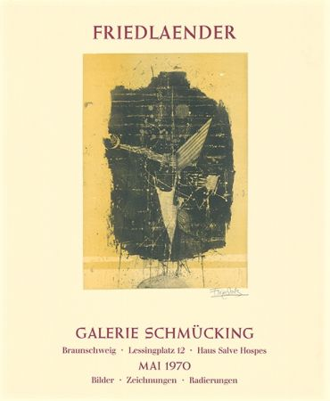 Aguafuerte Y Aguatinta Friedlaender - Ausstellungsplakat Galerie Schmücking, Braunschweig, 1970