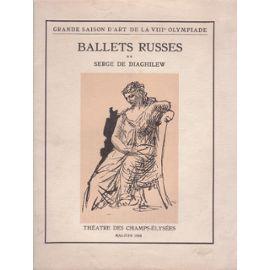 Libro Ilustrado Picasso -  BALLETS RUSSES. Grande saison d'art de la VIIIe Olympiade.