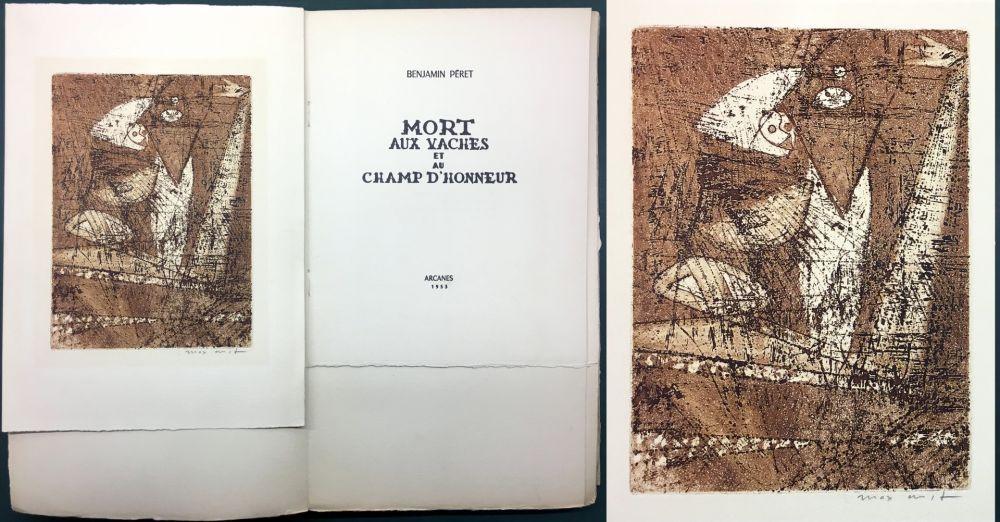 Aguafuerte Y Aguatinta Ernst - Benjamin Péret : MORT AUX VACHES ET AU CHAMP D'HONNEUR. 1/50 avec l'eau-forte signée de Max Ernst.