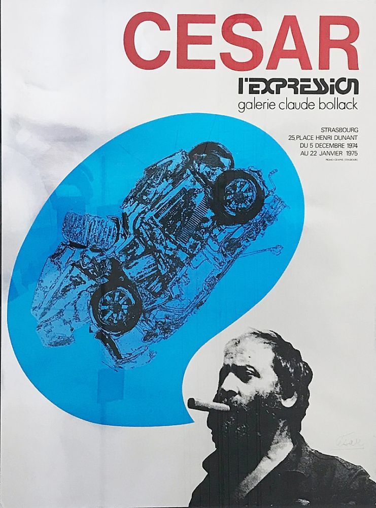 Serigrafía Cesar - «César L'Expression Galerie Claude Bollack» (1974)
