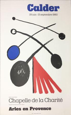 Cartel Calder - CALDER 80 : Exposition à la Chapelle de la Charité en Arles .