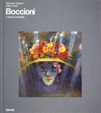 Libro Ilustrado Boccioni - CALVESI, Maurizio / Ester COEN. Boccioni. (L'opera completa).