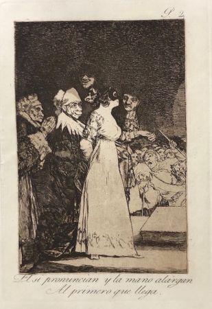 Aguafuerte Goya - Capricho 2. El si pronuncian y la mano alargan al primero que llegan
