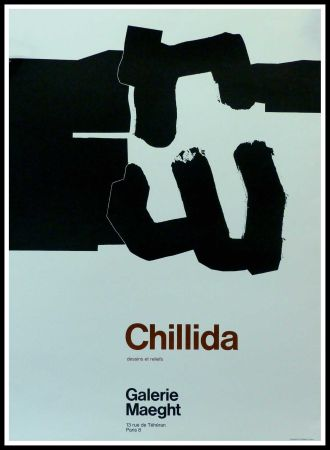 Cartel Chillida - CHILLIDA - DESSINS ET RELIEFS GALERIE MAEGHT PARIS