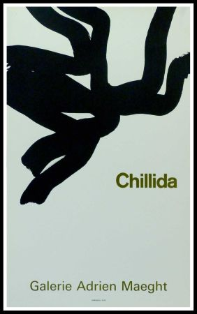 Cartel Chillida - CHILLIDA - GALERIE ADRIEN MAEGHT PARIS
