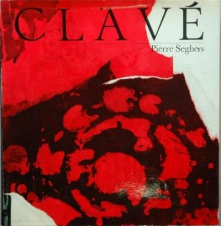 Libro Ilustrado Clavé - Clavé (Pierre Seghers)