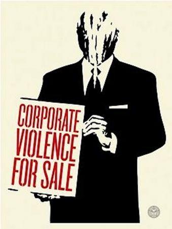 Serigrafía Fairey - Corporate Violence for Sale