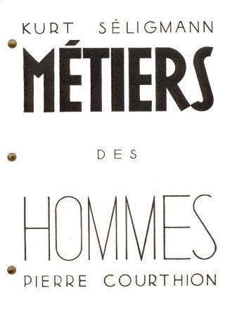 Libro Ilustrado Seligmann - COURTHION (Pierre). Métiers des hommes.