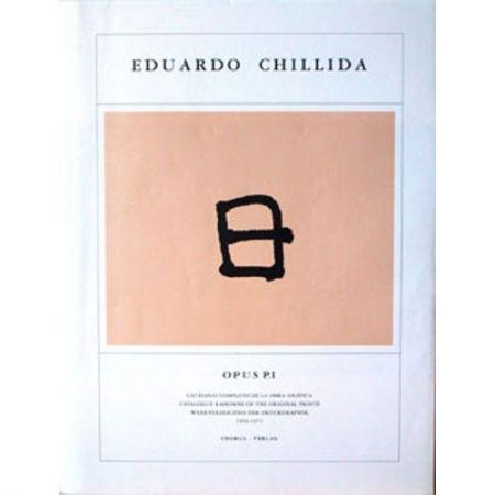 Libro Ilustrado Chillida - Eduardo Chillida ·Catalogue Raisonné of the original prints- OPUS P.I
