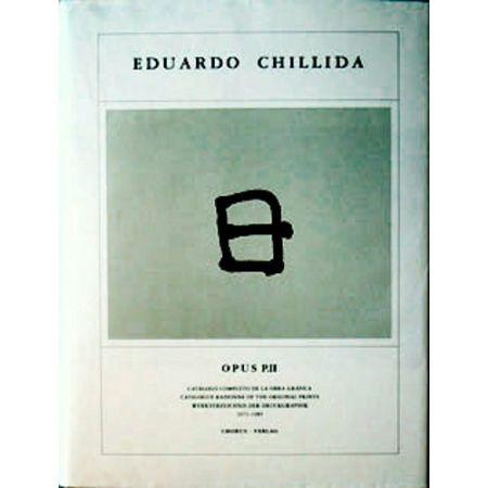 Libro Ilustrado Chillida - Eduardo Chillida ·Catalogue Raisonné of the original prints- OPUS P.II