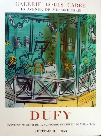 Litografía Dufy - Exposition au profit de l sauvegarde du chateau de Versailles, gie Louis Carré 1953