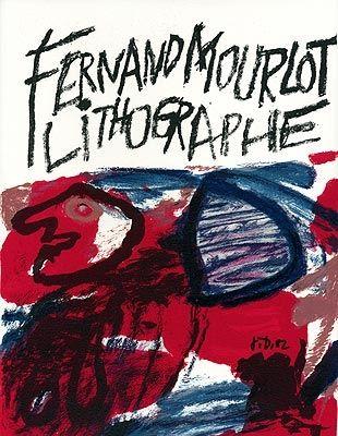 Libro Ilustrado Dubuffet - Fernand Mourlot lithographe, à même la pierre