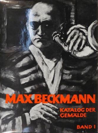 Libro Ilustrado Beckmann - GÖPEL, Erhard u. Barbara. Max Beckmann. Katalog der Gemälde.