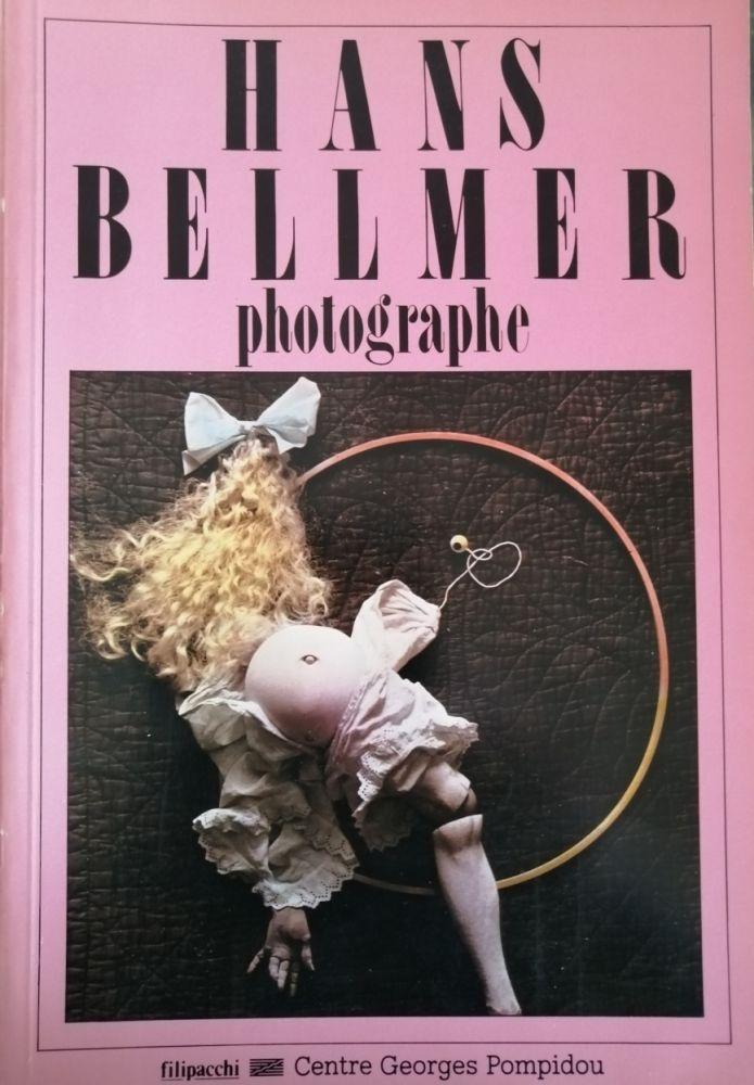 Libro Ilustrado Bellmer - Hans Bellmer Photographe