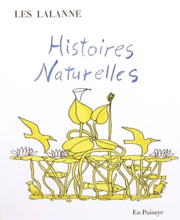 Libro Ilustrado Lalanne - Histoires naturelles,