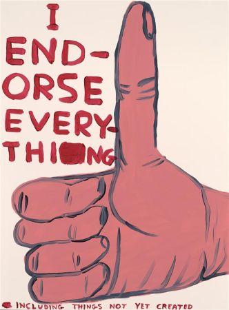 Serigrafía Shrigley - I Endorse Everything