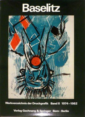 Libro Ilustrado Baselitz - JAHN, Fred. Baselitz. Peintre-Graveur. Band I. Werkverzeichnis der Druckgraphik 1963-1974. / Band II. Werkverzeichnis der Druckgraphik 1974-1982.