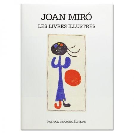 Libro Ilustrado Miró - Joan Miró. The illustrated books