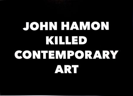 Litografía Hamon - JOHN HAMON KILLED CONTEMPORARY ART