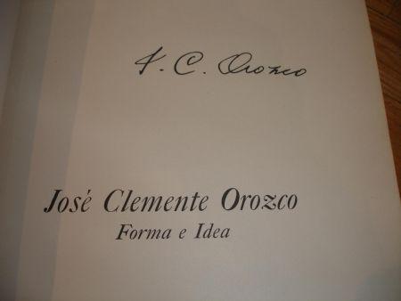 Libro Ilustrado Orozco - Jose Clemente Orozco. Forma e Idea.