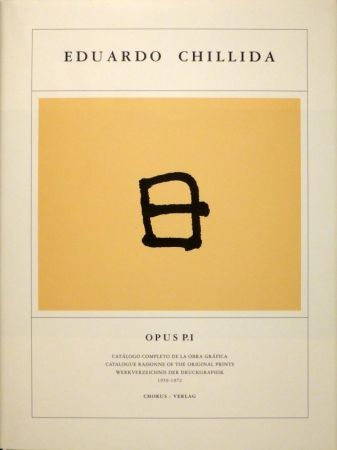 Libro Ilustrado Chillida - KOELEN, Martin van der. Eduardo Chillida. Opus Prints P.I - P.IV. Catálogo completo de la obra gráfica / Catalogue Raisonnée of the Original Prints / Werkverzeichnis der Druckgraphik , 1959-2001.