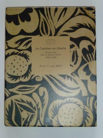 Sin Técnico Poiret - La Création en Liberté , univers de Paul et Denise POIRET 1905 - 1928