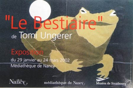 Offset Ungerer - Le Bestiaire  Mediatheque de Nancy  2002