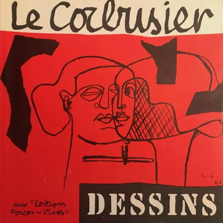 Libro Ilustrado Le Corbusier - Le Corbusier - Dessins - Aux Editions Forces Vives