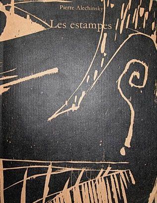 Libro Ilustrado Alechinsky - Les Estampes de 1946 à 1972
