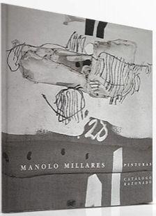 Libro Ilustrado Millares - Manolo Millares Catalogue Raisonné