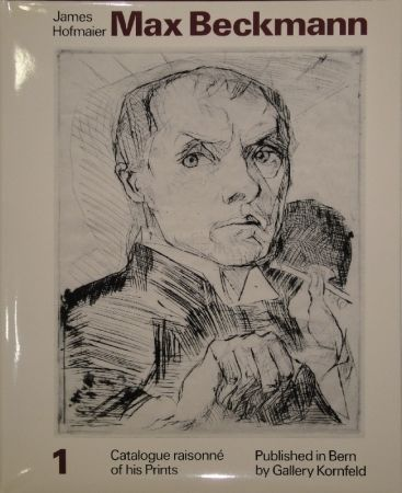 Libro Ilustrado Beckmann - Max Beckmann. Catalogue raisonné of his Prints.