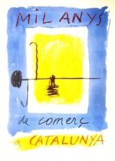 Litografía Ràfols Casamada - Mil Anys de comerc a CATALUNYA