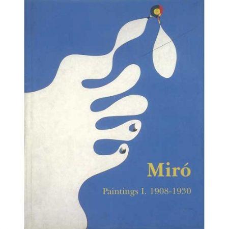 Libro Ilustrado Miró - Miró. Paintings Vol. I. 1908-1930