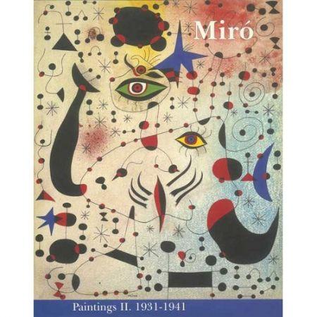 Libro Ilustrado Miró - Miró. Paintings Vol. II. 1931-1941