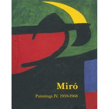 Libro Ilustrado Miró - Miró. Paintings Vol. IV. 1959-1968