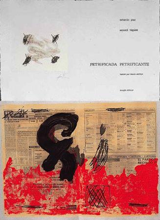 Libro Ilustrado Tàpies - Octavio PAZ: PETRIFICADA PETRIFICANTE. 8 gravures originales en couleurs (1978).