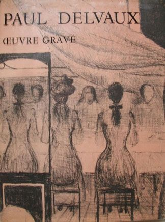 Libro Ilustrado Delvaux - Oeuvre Gravé