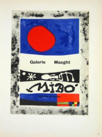 Litografía Miró - Oevres Recentes Galerie Maeght