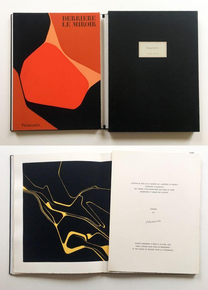Libro Ilustrado Palazuelo - PALAZUELO. DERRIÈRE LE MIROIR n° 137. Avril 1963. TIRAGE DE LUXE SIGNÉ.