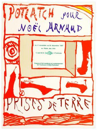 Cartel Alechinsky - Potlach pour Noël Arnaud