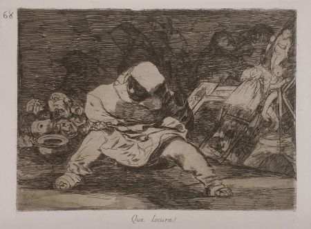 Grabado Goya - QUE LOCURA!