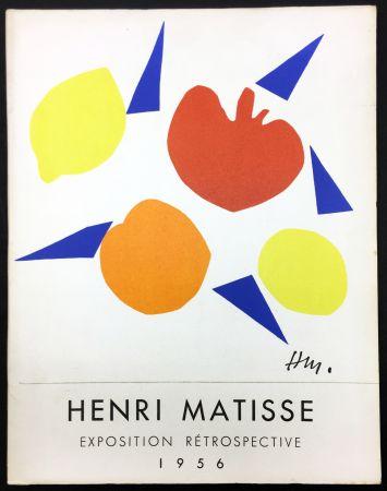 Libro Ilustrado Matisse - RETROSPECTIVE MATISSE 28 Juillet - 18 Novembre 1956 (Catalogue).