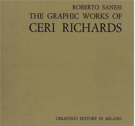 Libro Ilustrado Richards - Sanesi Roberto. The Graphic Work Of Ceri Richards.