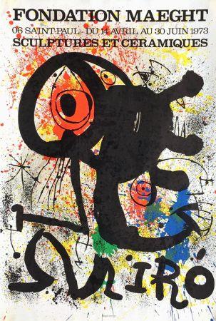Cartel Miró - SCULPTURES ET CÉRAMIQUES. EXPO FONDATION MAEGHT1973. Affiche originale.