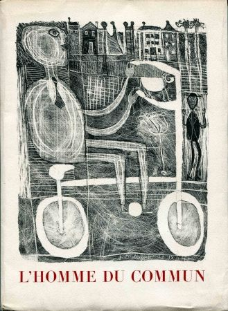 Litografía Dubuffet - Seghers (Pierre). L'Homme du commun ou Jean Dubuffet.